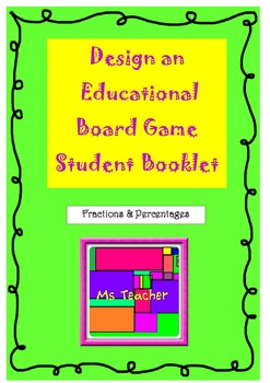 Student Booklet Plan and Create a Fractions Maths Game