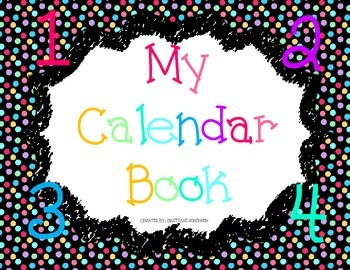 Student Calendar Books: Teaching Numbers, Seasons and Weather
