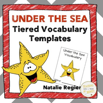 Under the Sea: Tiered Vocabulary Templates
