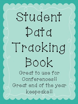Student Data Tracking and Conference Keepsake Book