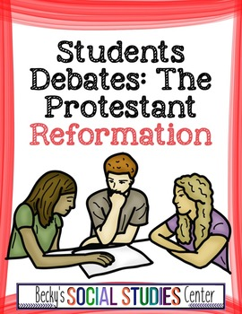 Student Debates: The Protestant Reformation - A Great Grou