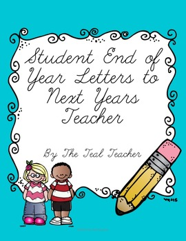 Student End of Year Letters to Teacher
