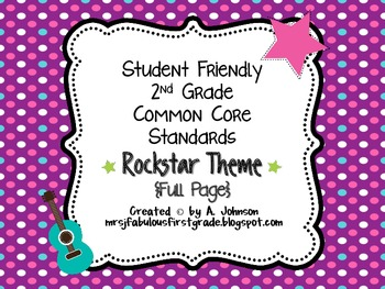 Student Friendly 2nd Grade Common Core Standards *ROCKSTAR