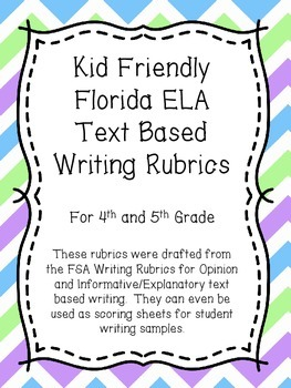 Student Friendly ELA Text Based Writing Rubric - For Florida LAFS