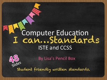 Student Friendly Technology Standards