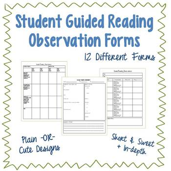 Student Guided Reading Observation Forms (for data collect