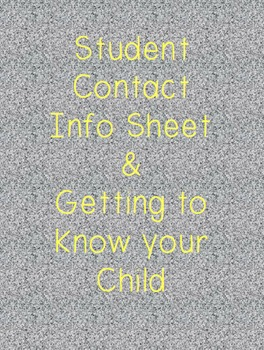 Student Info Sheet & Getting to Know Your Child