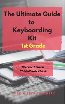 Student Keyboarding Workbook: 1st Grade