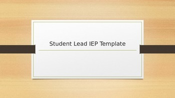 Student Lead IEP Template