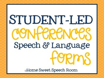 Student-Led Conferences Speech and Language Forms {freebie}