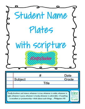 Student Name Plates - Scripture based