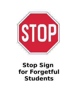 Student Reminder Sign
