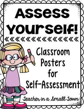 Student Self Assessment Posters