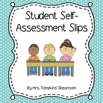 Student Self-Assessment Slips