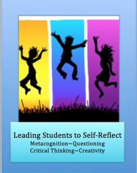 Teacher Tools for Leading Students to Self-Reflect