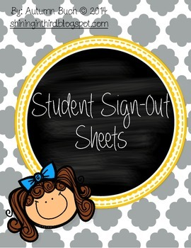 FREE Student Sign-Out Sheets