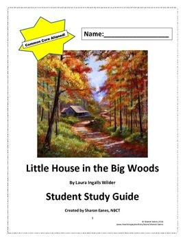 Little House in the Big Woods Student Study Guide and Read