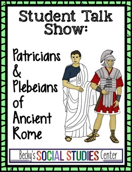 Student Talk Show: A Project of Plebeians and Patricians o