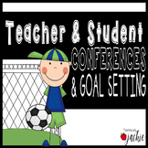 Student-Teacher Conferences and Goal Setting
