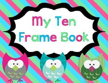 Student Ten Frames Book: Ten Frames, Make 10 & Addition