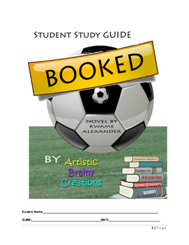 BOOKED by Kwame Alexander- Student Novel Study