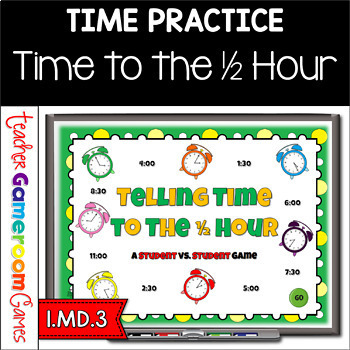 Student vs Student - Time to Half Hour PPT Game