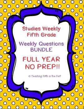 Studies Weekly USA Fifth Grade Weekly Questions FULL YEAR