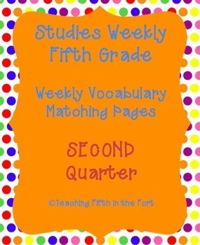 Studies Weekly Vocabulary Matching Pages SECOND Quarter We