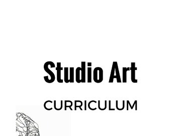 Studio Art Curriculum for High School