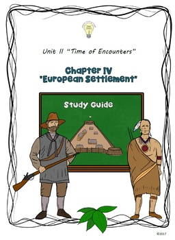 Study Guide 5th Gr S. Studies Chapter 4 European Settlemen