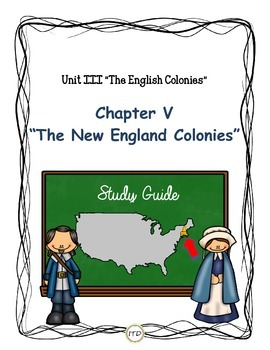 Study Guide 5th Gr S. Studies Chapter 5 The New England Co