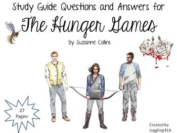 Study Guide Questions for The Hunger Games by Suzanne Collins