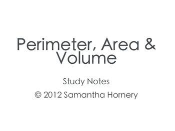 Study Notes: Perimeter, Area, Surface Area & Volume