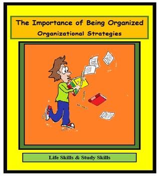 Study Skills, LEARNING TO BE ORGANIZED, ORGANIZATION, STRA