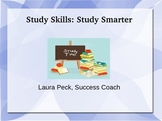 Study Skills: Study Smarter