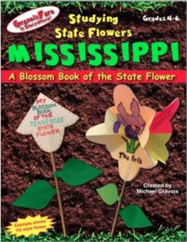 Studying State Flowers—MISSISSIPPI: A Blossom Book of the
