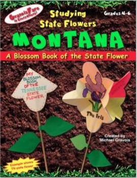 Studying State Flowers—MONTANA: A Blossom Book of the Stat