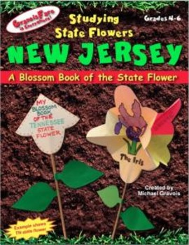 Studying State Flowers—NEW JERSEY: A Blossom Book of the S