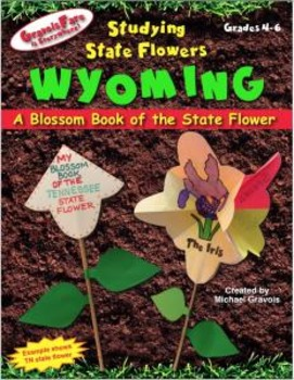Studying State Flowers—WYOMING: A Blossom Book of the Stat