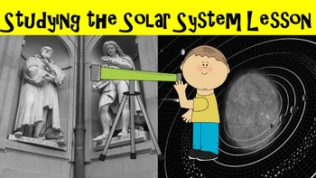 Studying the Solar System No Prep Lesson w/ Power Point, W