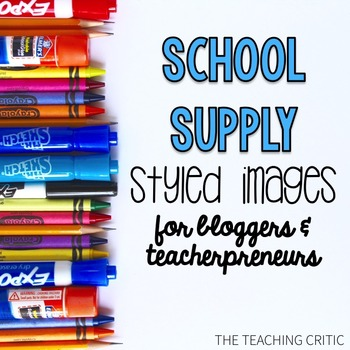 Styled Images: 25 Images: School Supply Theme & Commercial