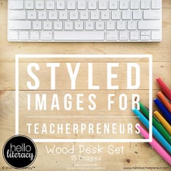 Styled Images for Teacherpreneurs: Wood Desk Set (Personal