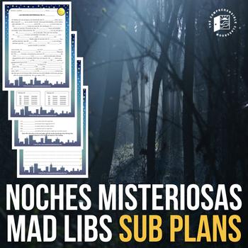 Spanish Substitute Activities Bundle: Noches Misteriosas Mad Libs
