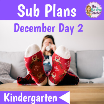 Kindergarten Sub Plans December Day 2