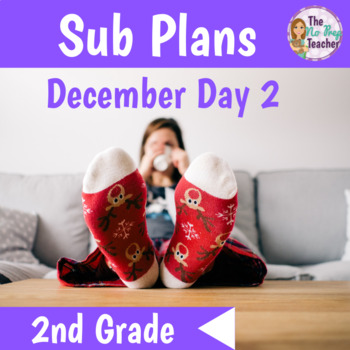2nd Grade Sub Plans Full Day December Day 2