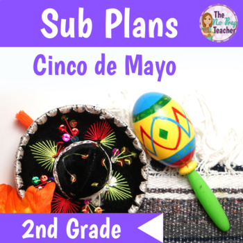 2nd Grade Sub Plans Cinco de Mayo