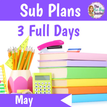 Kindergarten Sub Plans May 3 Full Days