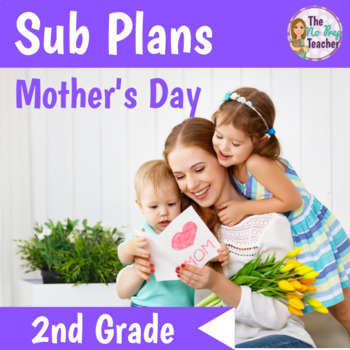 2nd Grade Sub Plans Mother's Day