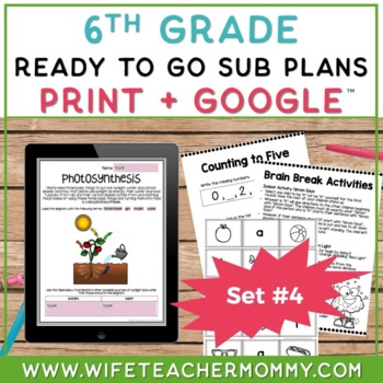 Sub Plans 6th Grade Ready To Go for Substitute. DAY #4. No