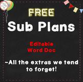 Sub Plans ~ Free ~ The Extras